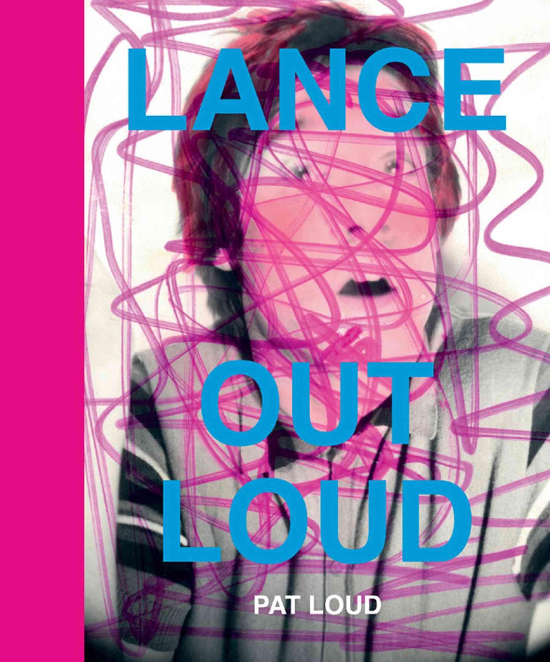 Lance Out Loud By Loud, Pat/ Makos, Christopher (EDT)