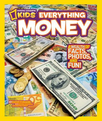 National Geographic Kids Everything Money By Furgang, Kathy