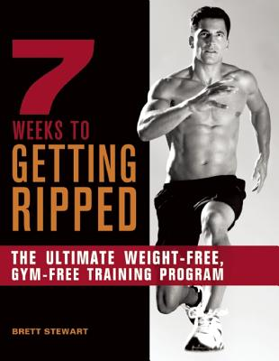 7 Weeks to Getting Ripped By Stewart, Brett